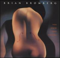 You Know That Feeling von Brian Bromberg