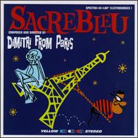 Sacrebleu von Dimitri from Paris