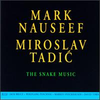 Snake Music von Mark Nauseef