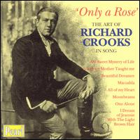 Only a Rose: Richard Crooks in Song von Richard Crooks