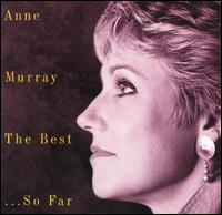 Best...So Far von Anne Murray