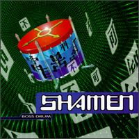 Boss Drum von The Shamen