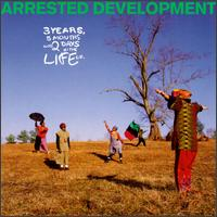 3 Years, 5 Months & 2 Days in the Life Of... von Arrested Development