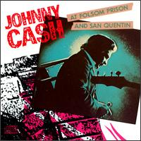 At Folsom Prison and San Quentin von Johnny Cash
