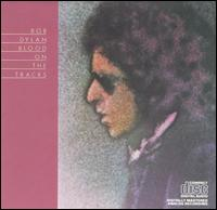 Blood on the Tracks von Bob Dylan
