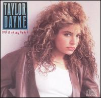 Tell It to My Heart von Taylor Dayne