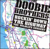 Rockin' Down the Highway: The Wildlife Concert von The Doobie Brothers