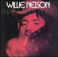 Phases and Stages von Willie Nelson