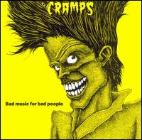 Bad Music for Bad People von The Cramps