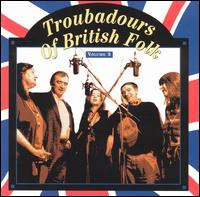 Troubadours of British Folk, Vol. 3: An Evolving Tradition von Various Artists