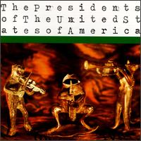 Presidents of the United States of America von The Presidents of the United States of America