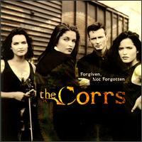 Forgiven, Not Forgotten von The Corrs