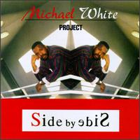 Side by Side von Michael White