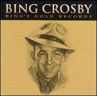Bing Crosby's Gold Records von Bing Crosby
