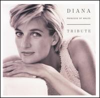 Diana, Princess of Wales: Tribute von Various Artists