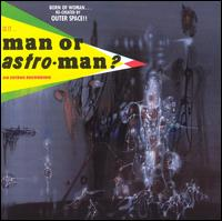 Is It...Man or Astro-Man? von Man or Astro-man?