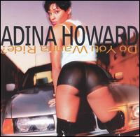 Do You Wanna Ride? von Adina Howard