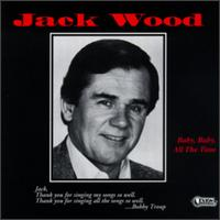 Baby, Baby All the Time von Jack Wood