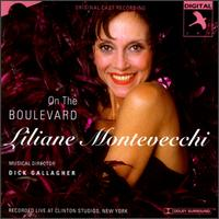On the Boulevard [Original Cast] von Liliane Montevecchi