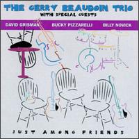 Just Among Friends von Gerry Beaudoin