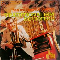 Traditionalism Revisited von Bob Brookmeyer