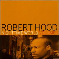 Nighttime World, Vol. 1 von Robert Hood