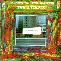 Crossing the Red Sea with the Adverts von The Adverts