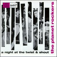 Night at the Twist & Shout von Planet Rockers