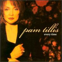 Every Time von Pam Tillis