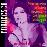 With My Heart in a Song von Francesca Sortino