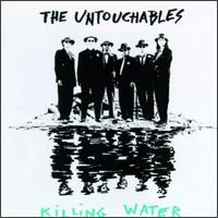 Killin Water von The Untouchables