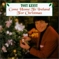 Come Home to Ireland for Christmas von Tony Kenny