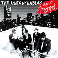 Live at Metropol von The Untouchables