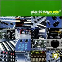 Future Mix, Vol. 2 von Club 69