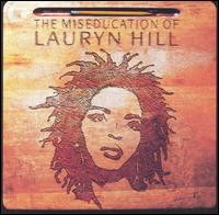 Miseducation of Lauryn Hill von Lauryn Hill