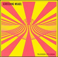 Television City Dream von Screeching Weasel