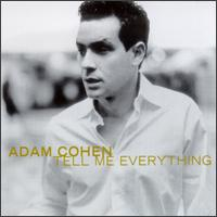 Tell Me Everything [US] von Adam Cohen