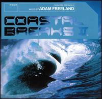 Coastal Breaks, Vol. 2 von Adam Freeland