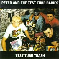 Test Tube Trash von Peter & the Test Tube Babies