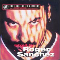 House Music Movement von Roger Sanchez