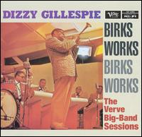 Birk's Works: Verve Big Band Sessions von Dizzy Gillespie