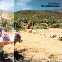 Black/Rich Music von Will Oldham