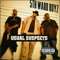 Usual Suspects von 5th Ward Boyz