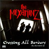 Crossing All Borders von Tha Mexakinz