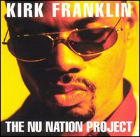 Nu Nation Project von Kirk Franklin