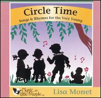 Circle Time: Songs & Rhymes for the Very Young von Lisa Monet