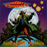 Feeding off the Mojo von Night Ranger