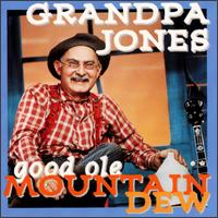 Good Ole Mountain Dew von Grandpa Jones