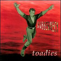 Rubberneck von Toadies