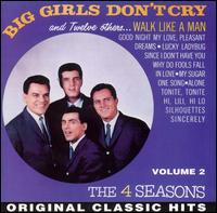 Big Girls Don't Cry and Twelve Others... von The Four Seasons